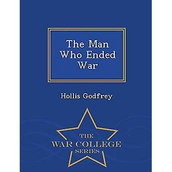 Der Mann, der Krieg War College-Serie von Godfrey & Hollis beendet