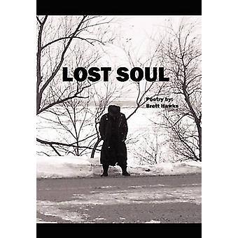 Lost Soul by Hawks & Brett