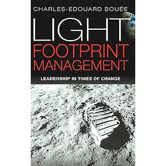 Light Footprint Management by Boue & CharlesEdouard