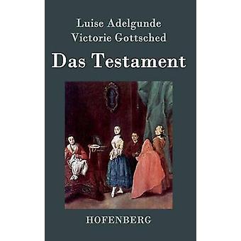 Das Testament door Luise Adelgunde Victorie Gottsched