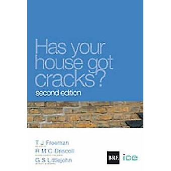 Has Your House Got Cracks? - A Homeowner's Guide to Subsidence and Hea