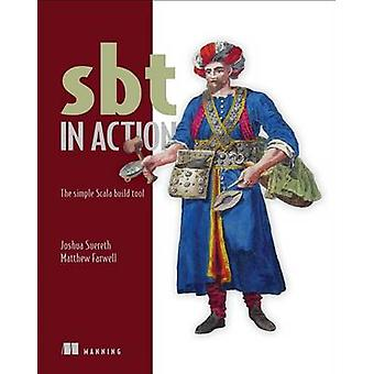 SBT in Action -The simple Scala built tool by Joshua Suereth - Matthew