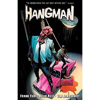 The Hangman Vol. 1 by Frank Tieri - 9781627389402 Book