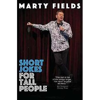 Short Jokes for Tall People - Australia's King of jokes is back again