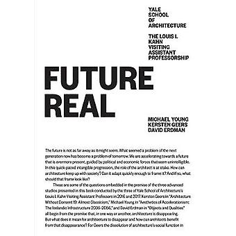Future Real - Louis I. Kahn Visiting Assistant Professorship 08 by Mic