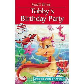 Tobby's Birthday Party by Pegasus - Manmeet Narang - 9788131932674 Bo