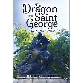 The Dragon and Saint George - A Fairy Tale Novella by Rod Giblett - 97