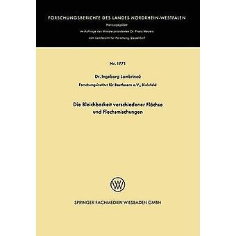 Die Bleichbarkeit verschiedener Flachse und Flachsmischungen van Lambrinou & Ingeborg
