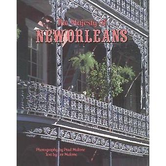 The Majesty of New Orleans by Lee Malone - Paul Malone - 978088289863