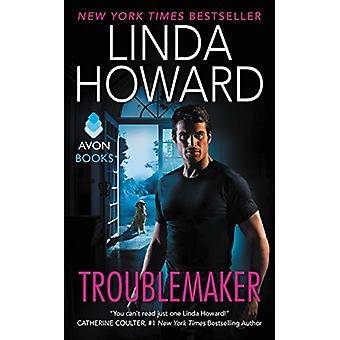 Troublemaker by Linda Howard - 9780062418999 Book
