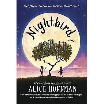 Nightbird by Alice Hoffman - 9780385389617 Book