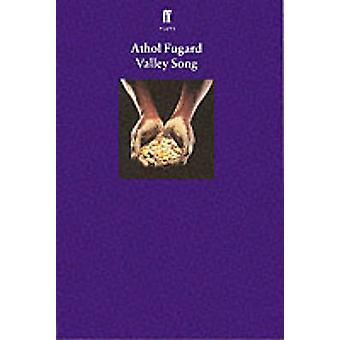 Valley Song by Fugard & Athol