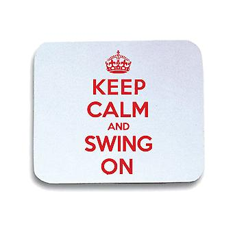 White mouse pad pad wtc0011 keep calm swing on