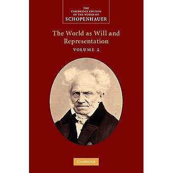 Schopenhauer El Mundo como Voluntad y Representación Volumen 2 por Arthur Schopenhauer