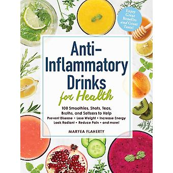 AntiInflammatory Drinks for Health by Maryea Flaherty