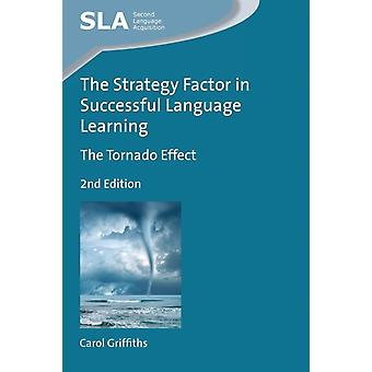 Strategy Factor in Successful Language Learning by Carol Griffiths