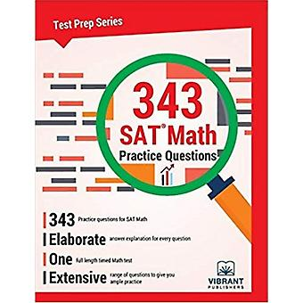 343 SAT Math Practice Questions by Vibrant Publishers