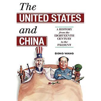 Les États-Unis et la Chine par Dong Wang