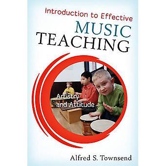 Introduktion till effektiv musikundervisning av Alfred S. Townsend