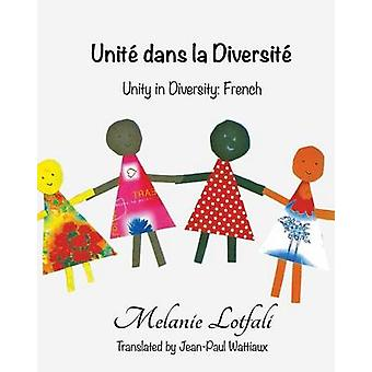 Unit dans la Diversit Unity in Diversity  French by Lotfali & Melanie
