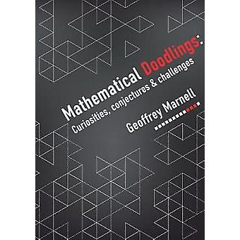 Mathematical Doodlings by Marnell & Geoffrey