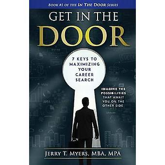 Ottenere in The Door 7 tasti per massimizzare la vostra ricerca di carriera da Myers & Jerry T