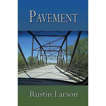 Pavement by Larson & Rustin