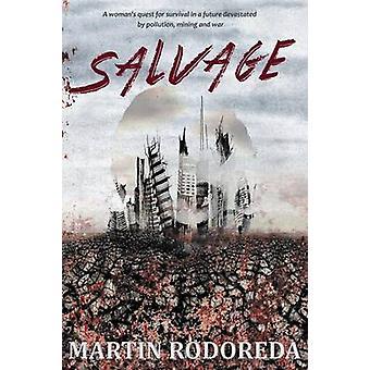 Salvage by Rodoreda & Martin