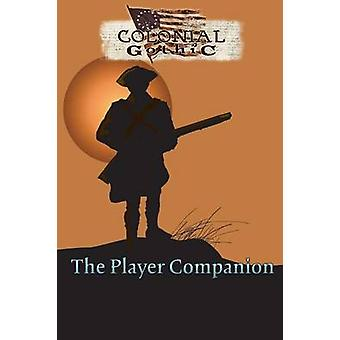 Colonial Gothic The Player Companion by Iorio II & Richard