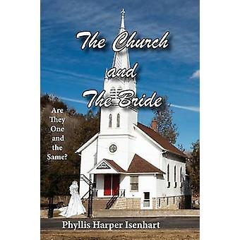 The Church and the Bride by Isenhart & Phyllis Harper