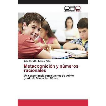 Metacognicin y nmeros racionales by Mera M. Delia