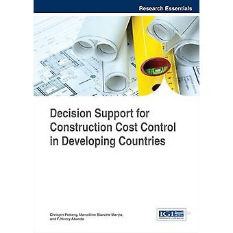 Decision Support for Construction Cost Control in Developing Countries by Pettang & Chrispin