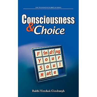 Consciousness  Choice Finding Your Soul Mate by Ginsburgh & Yitzchak