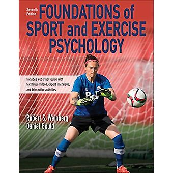 Foundations of Sport and Exercise Psychology 7th Edition Wit by Robert Weinberg