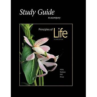 Study Guide for Principles of Life by David M. Hillis - 9781464184758