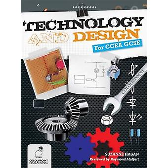 Technology and Design for CCEA GCSE by Suzanne Hagan - 9781780730202