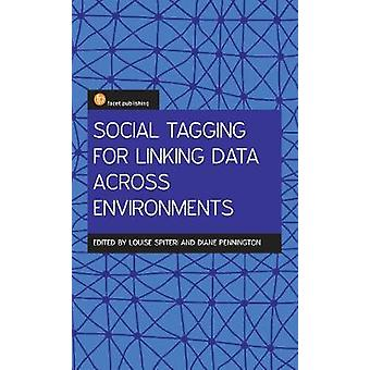 Social Tagging for Linking Data Across Environments - A New Approach t
