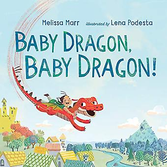 Baby Dragon - Baby Dragon! by Melissa Marr - 9780399175251 Book
