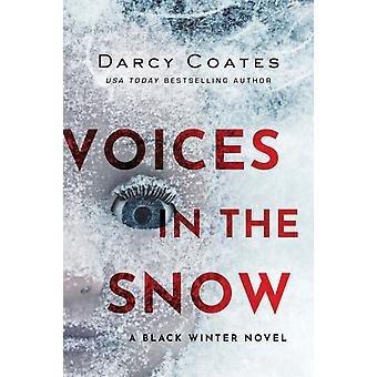 Voices in the Snow by Darcy Coates
