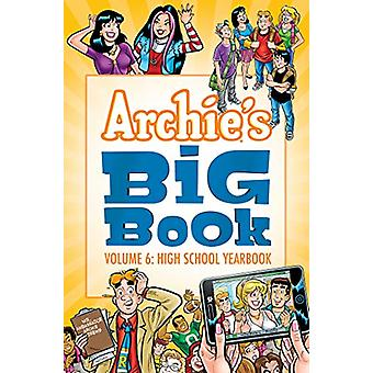 Archie's Big Book Vol. 6 by Archie Superstars - 9781682558539 Book