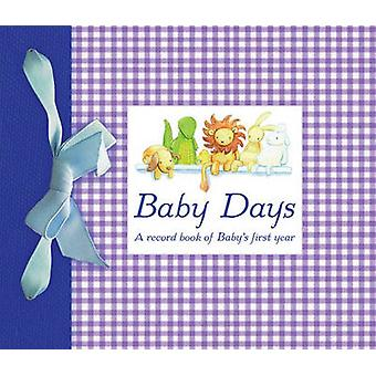 Baby Days by Illustrated by Louise Ho