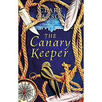 The Canary Keeper by Clare Carson - 9781786690586 Book