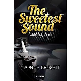 The Sweetest Sound by Yvonne Brissett - 9781910553060 Book