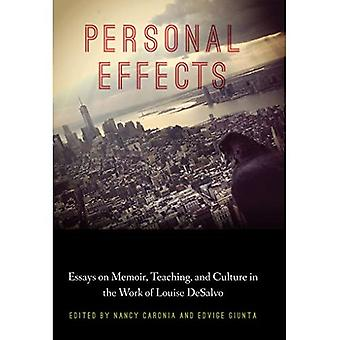 Personal Effects: Essays on� Memoir, Teaching, and Culture in the Work of Louise DeSalvo (Critical Studies in Italian America)