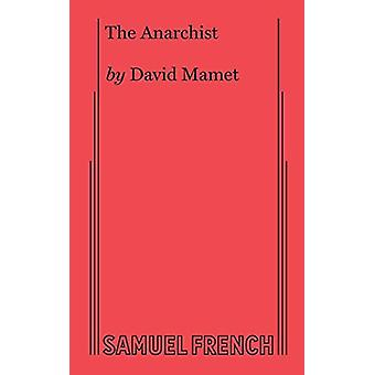 The Anarchist by David Mamet - 9780573706448 Book