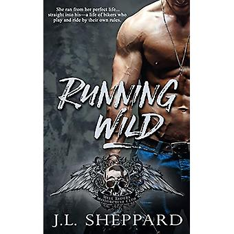 Running Wild by J L Sheppard - 9781509206988 Book