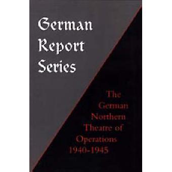 German Report Series - German Northern Theatre of Operations 1940-45 b