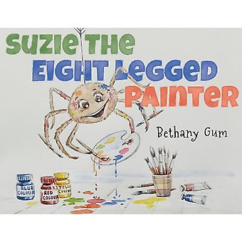 Suzie The Eight Legged Painter by Bethany Gum