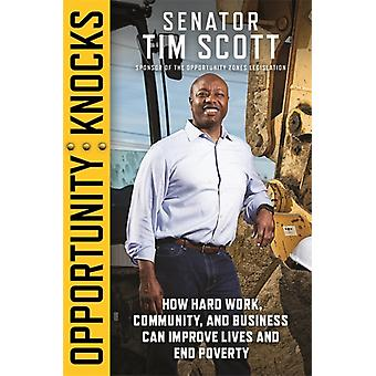 Opportunity Knocks by Senator Tim Scott