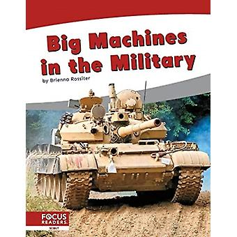 Big Machines in the Military by Brienna Rossiter
